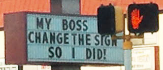 My boss said change the sign. So I did!